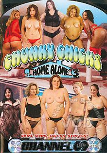 Chunky Chicks Home Alone 3