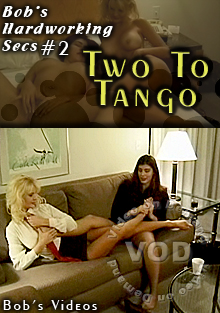 Bob's Hardworking Secs #2 - Two To Tango