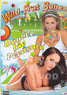 Wild Frat Babes - Double The Pleasure Box Cover