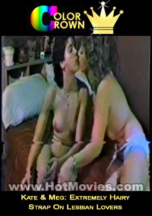 Kate & Meg: Extremely Hairy Strap On Lesbian Lovers Box Cover