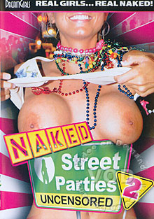 Naked Street Parties Uncensored 2 Box Cover
