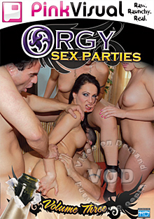 Orgy Sex Parties Volume 3