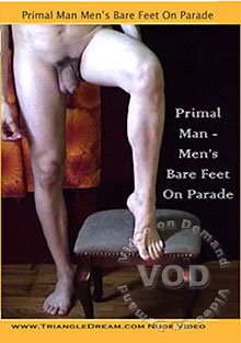 Primal Man - Men's Bare Feet On Parade