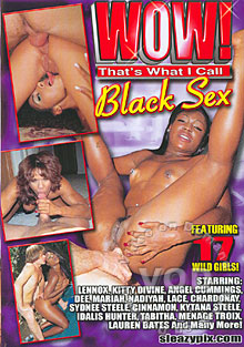 Wow! That's What I Call Black Sex