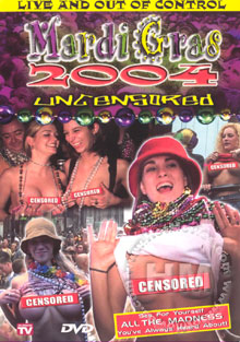 Mardi Gras 2004 Uncensored Box Cover