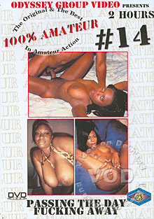 100% Amateur #14 - Passing The Day Fucking Away Box Cover
