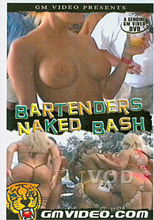 Bartenders Naked Bash Box Cover