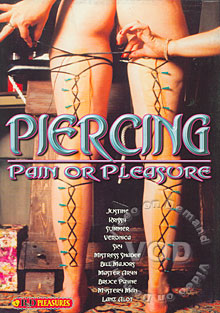 Piercing - Pain Or Pleasure Box Cover