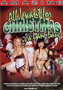 All I Want For Christmas Is A Gang Bang
