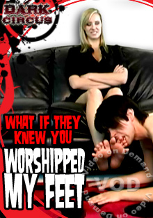 What If They Knew You Worshipped My Feet Box Cover