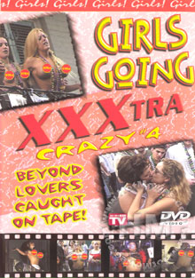 Girls Going XXXtra Crazy #4 Box Cover