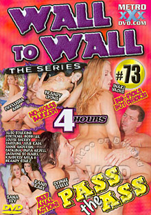 Wall To Wall The Series #73 - Pass The Ass Box Cover