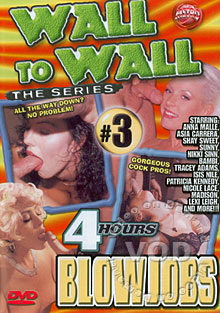 Wall To Wall The Series #3- Blowjobs Box Cover