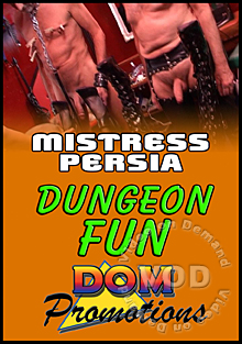 Mistress Persia - Dungeon Fun