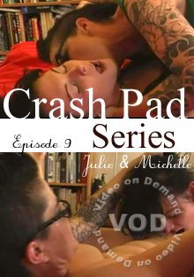Crash Pad Series - Episode 9: Julie & Michelle Box Cover