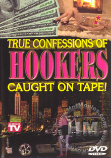 True Confessions Of Hookers Caught On Tape Box Cover