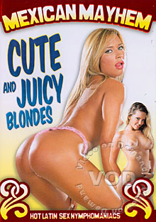 Mexican Mayhem - Cute And Juicy Blondes