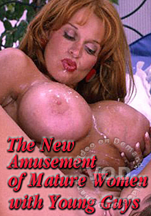 The New Amusement Of Mature Women With Young Guys Box Cover