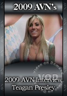2009 AVN Interview - Teagan Presley Box Cover