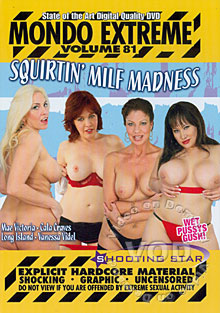 Mondo Extreme Volume 81 - Squirtin' MILF Madness Box Cover