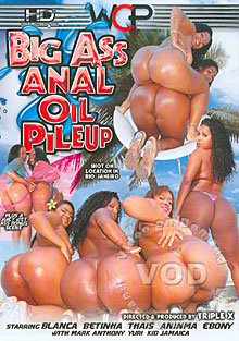 Big Ass Anal Oil Pile Up