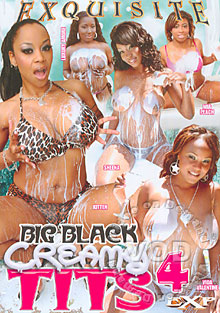 Big Black Creamy Tits 4 Box Cover