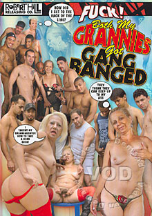 Fuck! Both My Grannies Got Gang Banged Box Cover