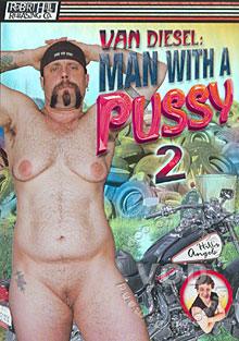 Van Diesel Man With A Pussy 2 Box Cover