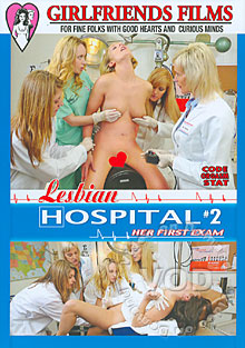 Lesbian Hospital 2 - Her First Exam