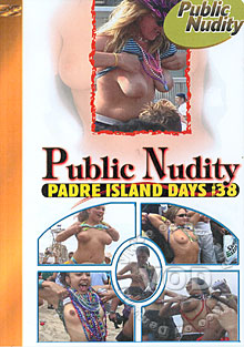 Public Nudity #38 - Padre Island Days Box Cover