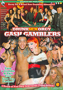 Drunk Sex Orgy - Gash Gamblers Box Cover
