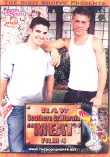 """Raw Southern California """"Meat"""" Film 4"""