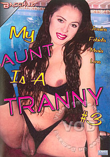 My Aunt Is A Tranny #3 Box Cover