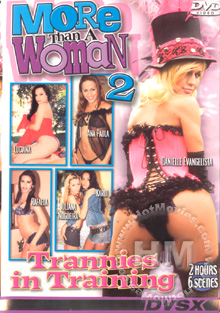More Than A woman 2 - Trannies In Training