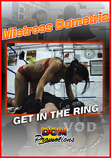Mistress Dometria - Get In The Ring Box Cover