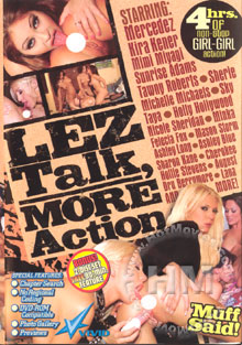 Lez Talk, More Action