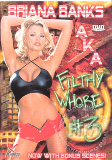 Briana Banks AKA Filthy Whore #3 Box Cover