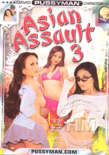 Pussyman's Asian Assault 3