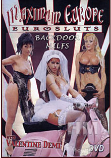 Maximum Europe Eurosluts - Backdoor MILFS Box Cover