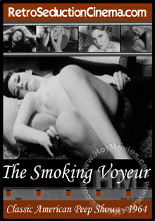 The Smoking Voyeur - Classic American Peep Shows - 1964 Box Cover