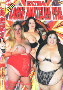 Extra Large Amateurs Five