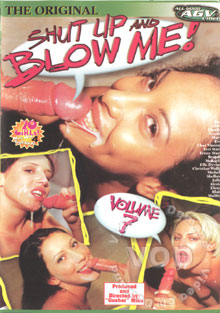 Shut Up And Blow Me! Volume 7