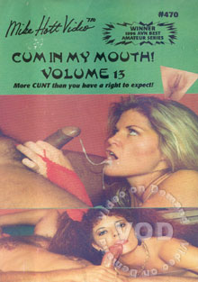 Cum In My Mouth! Volume 13