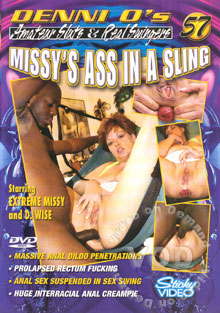Denni O's Amateur Sluts & Real Swingers 57 - Missy's Ass In A Sling Box Cover