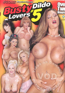 Busty Dildo Lovers #5 Box Cover