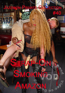 Jazzmon Private Collection #40 - Strap-On Smoking Amazon