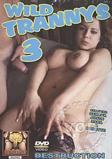 Video: Wild Trannys 3, FETISH, Transsexuals, She-Males