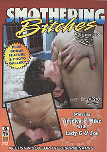 Smothering Bitches Vol. 60