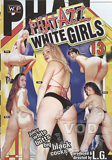 Phat Azz White Girls 13 Box Cover