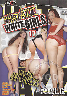Phat Azz White Girls 17 Box Cover